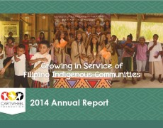 Annual Report 2014: Growing in Service of Filipino Indigenous Communities